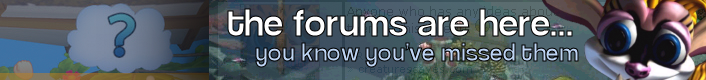 the forums are here... you know you've missed them