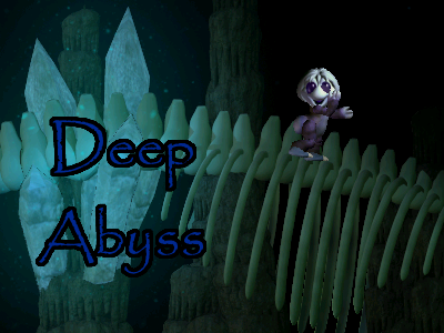 Deep Abyss (Click to enlarge)